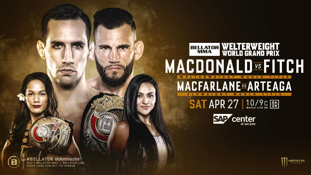 Bellator Macdonald vs Fitch and Macfarlane vs Arteaga - MMA Fight Radio