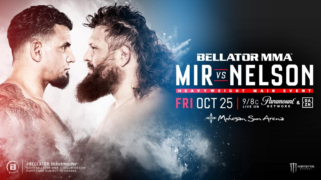 Bellator Mir vs Nelson - MMA Fight Radio