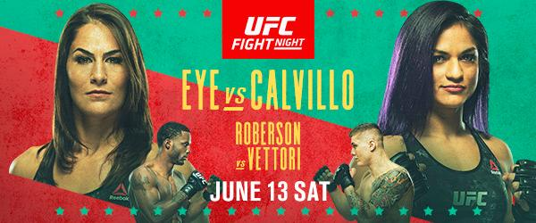 Eye vs Calvillo UFC Fight Night June 13 - MMA Fight Coverage