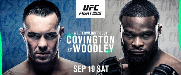 UFC Fight Night (#2) COLBY COVINGTON AND (#5) TYRON WOODLEY - MMA Fight Coverage