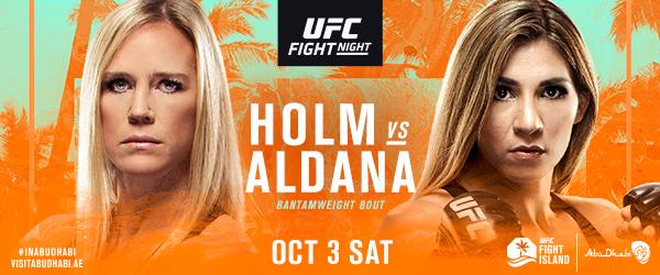 UFC Fight Night Holm vs Aldana Oct 3 - MMA Fight Coverage