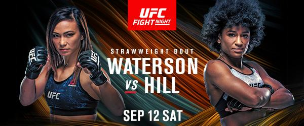 UFC Waterson vs Hill- MMA Fight Coverage