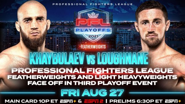 PROFESSIONAL FIGHTERS LEAGUE THIRD PLAYOFF EVENT ON FRIDAY AUGUST 27