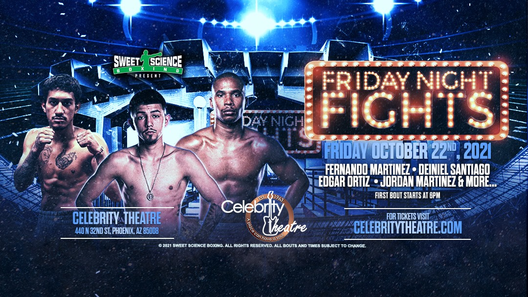 Friday Night Fights- Sweet Science Boxing - Phoenix AZ oct 22 - MMA Fight Coverage